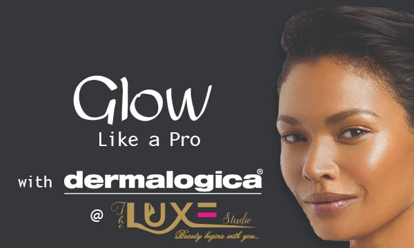 Glow Like a Pro with Demalogica @ Luxe